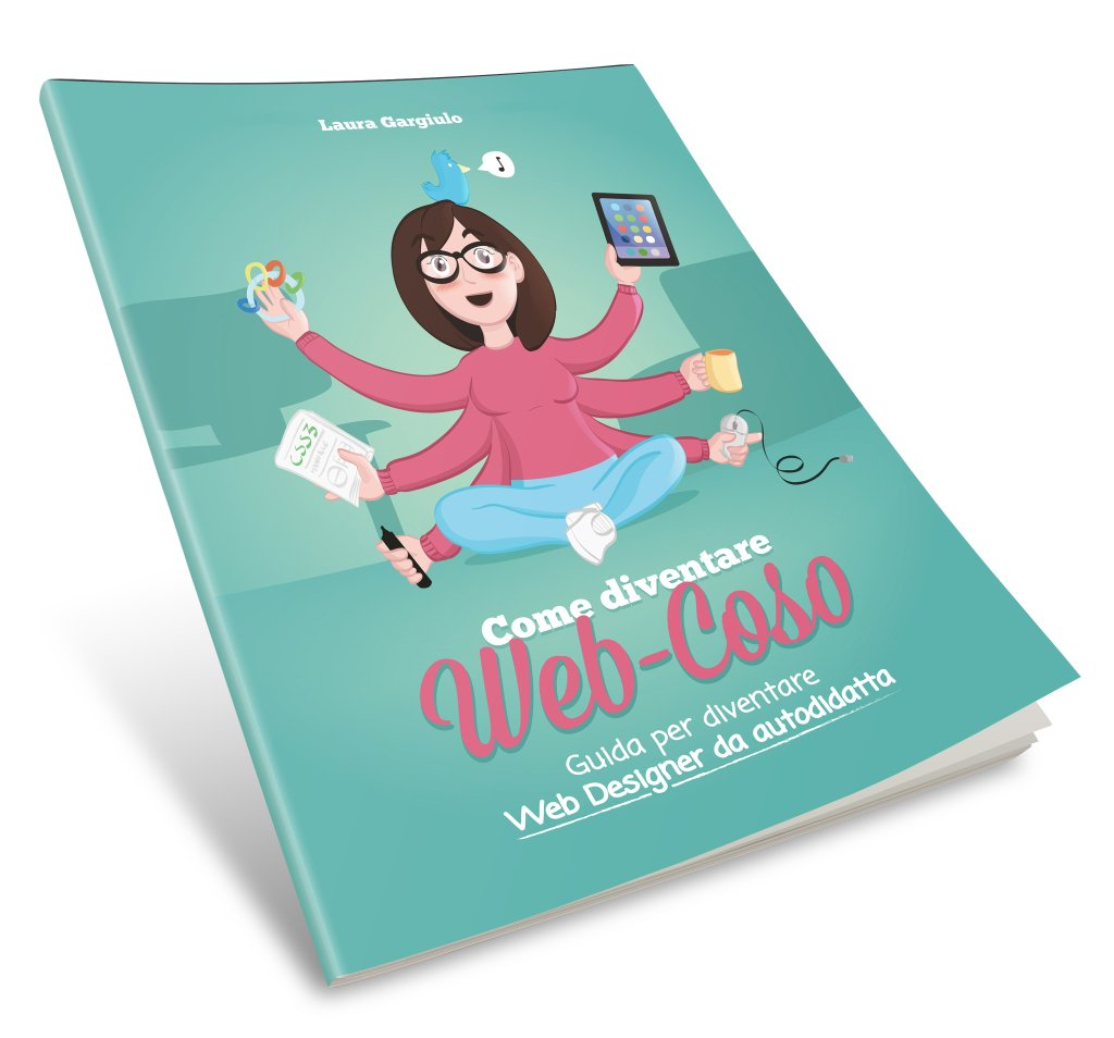 Come diventare web-coso: ebook di Laura Gargiulo