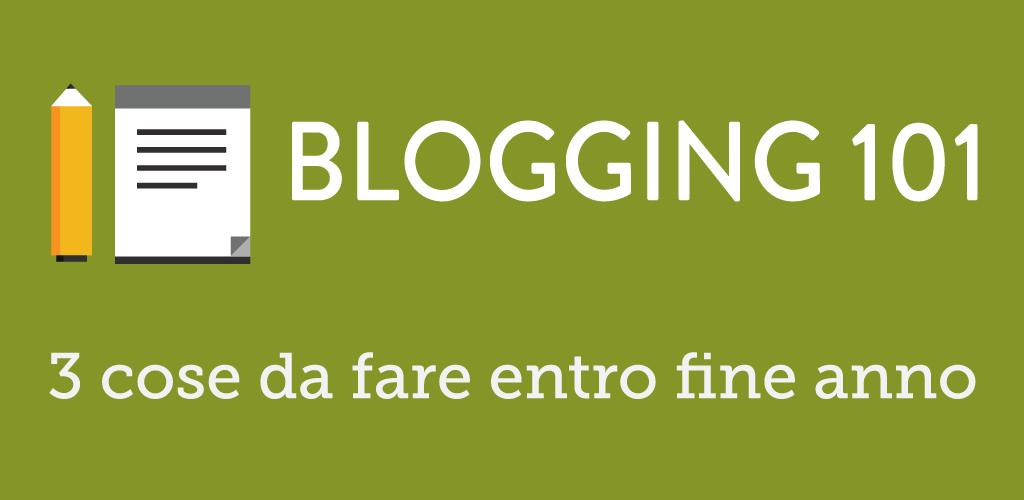 3 cose per migliorare il blog